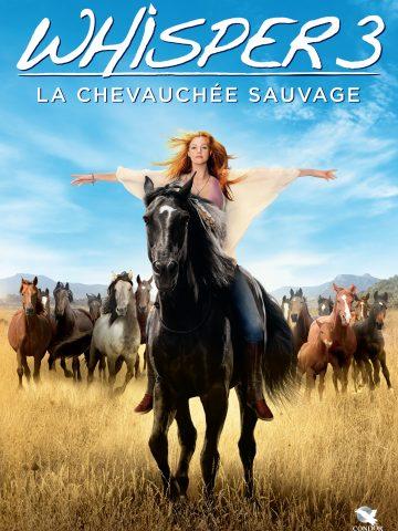 WHISPER 3 : LA CHEVAUCHÉE SAUVAGE
