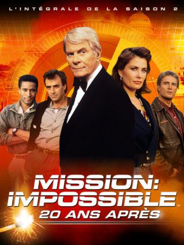 MISSION : IMPOSSIBLE, 20 ANS APRÈS SAISON 2