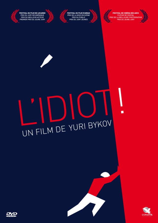 Affiche L'IDIOT !
