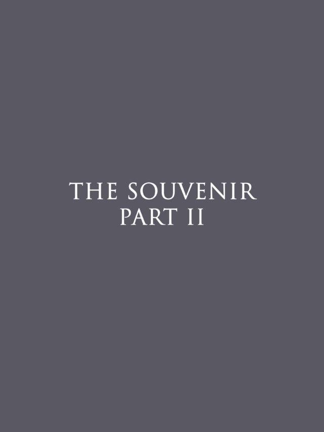 Affiche THE SOUVENIR PART II