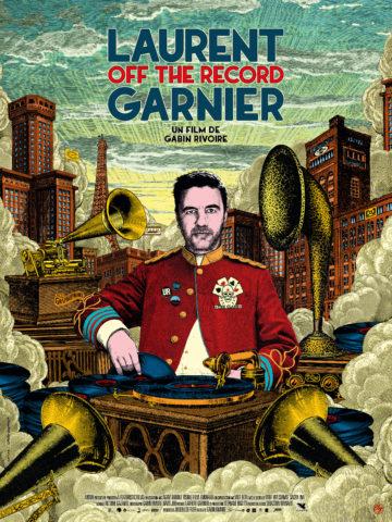 LAURENT GARNIER : OFF THE RECORD